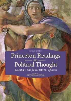 Princeton Readings in Political Thought: Essential Texts from Plato to Populism | Second Edition (Paperback)