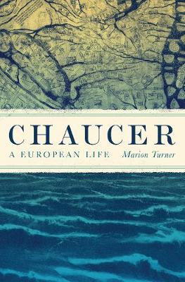 Chaucer: A European Life (Hardback)