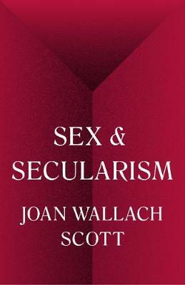 Sex and Secularism - The Public Square (Hardback)