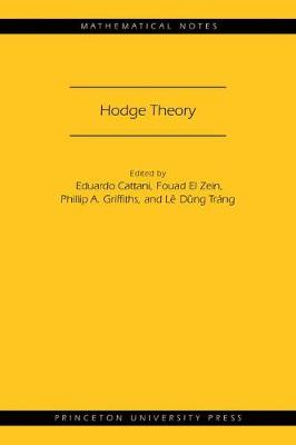 Hodge Theory (MN-49) - Mathematical Notes (Paperback)