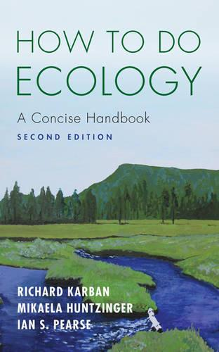 How to Do Ecology: A Concise Handbook - Second Edition (Paperback)