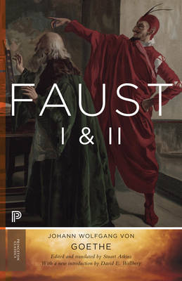 Faust I & II, Volume 2: Goethe's Collected Works - Updated Edition - Princeton Classics 5 (Paperback)