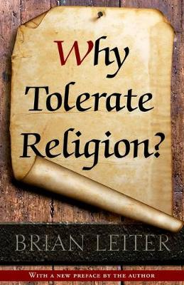 Why Tolerate Religion?: Updated Edition (Paperback)