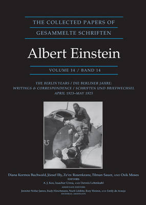 The Collected Papers of Albert Einstein, Volume 14: The Berlin Years: Writings & Correspondence, April 1923-May 1925 - Documentary Edition - Collected Papers of Albert Einstein 25 (Hardback)