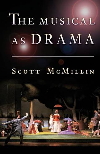 The Musical as Drama (Paperback)