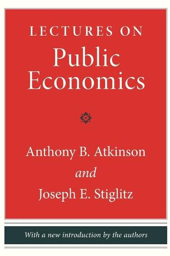 Lectures on Public Economics: Updated Edition (Hardback)