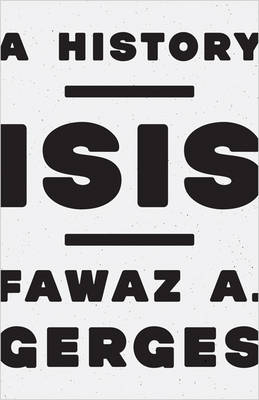 ISIS: A History (Hardback)