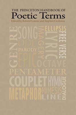 The Princeton Handbook of Poetic Terms: Third Edition (Paperback)