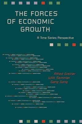 The Forces of Economic Growth: A Time Series Perspective (Paperback)