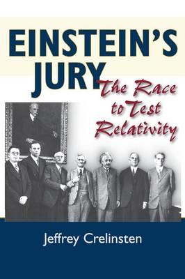 Einstein's Jury: The Race to Test Relativity (Paperback)