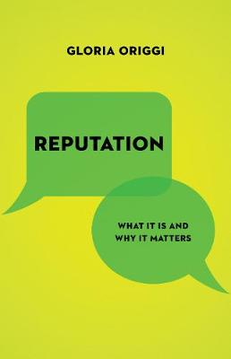 Reputation: What It Is and Why It Matters (Hardback)
