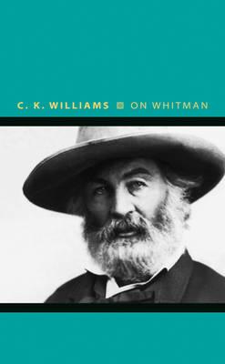 On Whitman - Writers on Writers (Paperback)