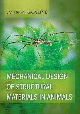 Mechanical Design of Structural Materials in Animals (Hardback)