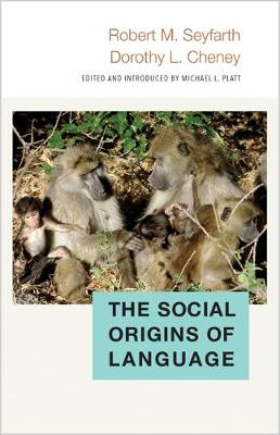 The Social Origins of Language - Duke Institute for Brain Sciences Series (Hardback)