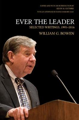 Ever the Leader: Selected Writings, 1995-2016 (Hardback)