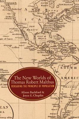 The New Worlds of Thomas Robert Malthus: Rereading the Principle of Population (Paperback)