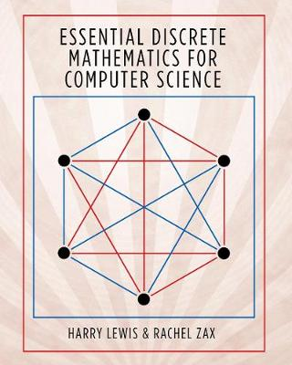 Essential Discrete Mathematics for Computer Scientists (Hardback)