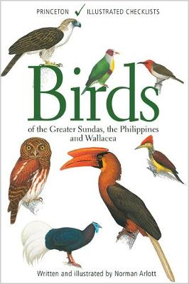 Birds of the Greater Sundas, the Philippines, and Wallacea - Princeton Illustrated Checklists (Paperback)