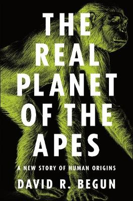The Real Planet of the Apes: A New Story of Human Origins (Paperback)