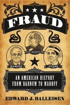 Fraud: An American History from Barnum to Madoff (Paperback)