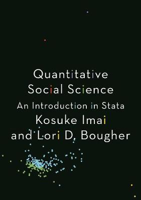 Quantitative Social Science: An Introduction in Stata (Paperback)