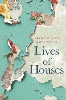 Lives of Houses (Hardback)