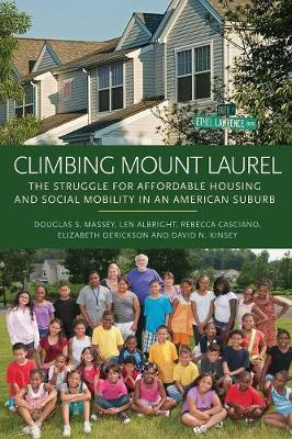 Climbing Mount Laurel: The Struggle for Affordable Housing and Social Mobility in an American Suburb (Paperback)