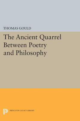 The Ancient Quarrel Between Poetry and Philosophy - Princeton Legacy Library (Paperback)