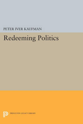 Redeeming Politics - Studies in Church and State (Paperback)