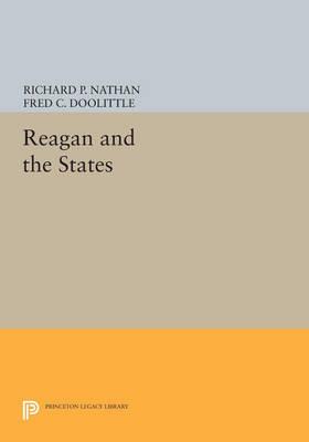 Reagan and the States - Princeton Legacy Library 809 (Paperback)