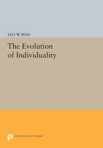 The Evolution of Individuality - Princeton Legacy Library 4181 (Paperback)