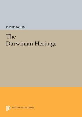 The Darwinian Heritage - Princeton Legacy Library 10 (Paperback)