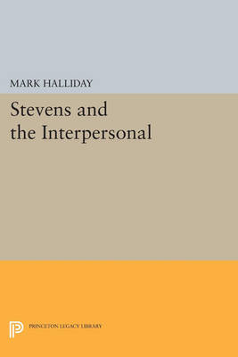 Stevens and the Interpersonal - Princeton Legacy Library 1211 (Paperback)