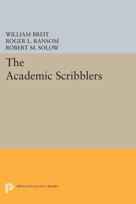 The Academic Scribblers: Third Edition - Princeton Legacy Library 404 (Paperback)