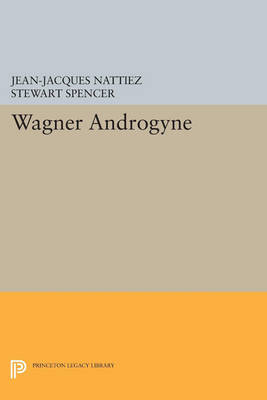 Wagner Androgyne - Princeton Legacy Library 160 (Paperback)