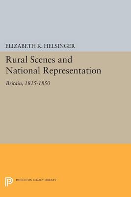 Rural Scenes and National Representation: Britain, 1815-1850 - Literature in History (Paperback)