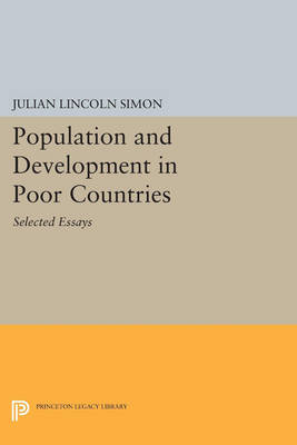 Population and Development in Poor Countries: Selected Essays - Princeton Legacy Library 3321 (Paperback)