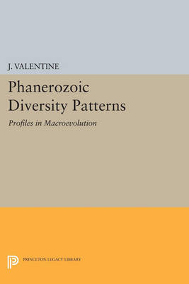 Phanerozoic Diversity Patterns: Profiles in Macroevolution - Princeton Series in Geology and Paleontology (Paperback)