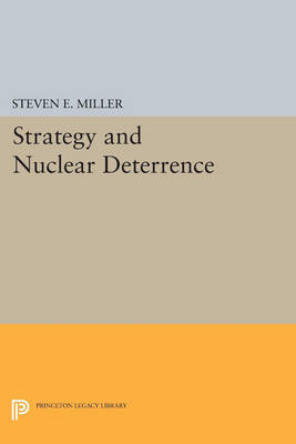 Strategy and Nuclear Deterrence - Princeton Legacy Library (Paperback)