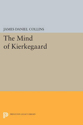 The Mind of Kierkegaard - Princeton Legacy Library 3857 (Paperback)
