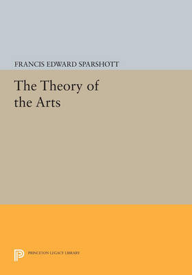 The Theory of the Arts - Princeton Legacy Library 2925 (Paperback)