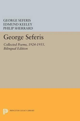 George Seferis: Collected Poems, 1924-1955. Bilingual Edition - Bilingual Edition - Princeton Legacy Library (Paperback)