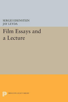 Film Essays and a Lecture - Princeton Legacy Library (Paperback)