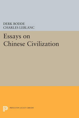 Essays on Chinese Civilization - Princeton Legacy Library 747 (Paperback)