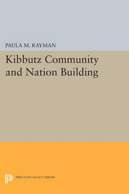 Cover Kibbutz Community and Nation Building - Princeton Legacy Library 3024