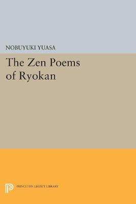 The Zen Poems of Ryokan - Princeton Legacy Library (Paperback)