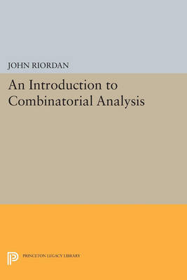An Introduction to Combinatorial Analysis - Princeton Legacy Library 4668 (Paperback)