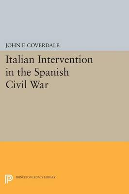 Italian Intervention in the Spanish Civil War - Princeton Legacy Library (Paperback)