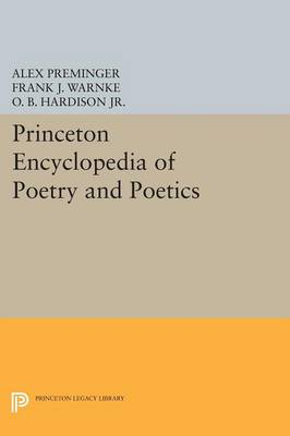 Princeton Encyclopedia of Poetry and Poetics - Princeton Legacy Library (Paperback)