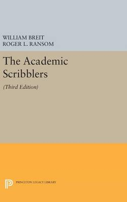 The Academic Scribblers: Third Edition - Princeton Legacy Library 4218 (Hardback)